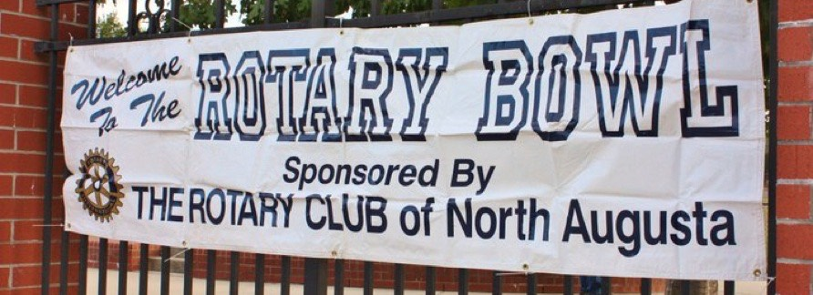 "The Rotary Bowl Sign: ""Welcome to the Rotary Bowl Sponsored By The Rotary Club of North Augusta"""